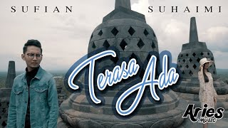 Gambar cover Sufian Suhaimi - Terasa Ada (Official Music Video with Lyric)