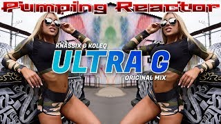 Knassix & Koleq - ULTRA G (Original Mix)