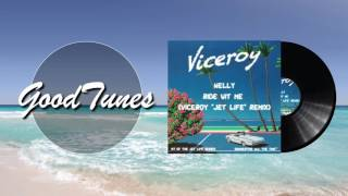 Nelly - Ride With Me (Viceroy Remix)