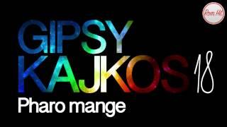 Gipsy Kajkos 18 - PHARO MANGE