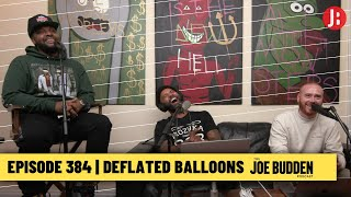 The Joe Budden Podcast - Deflated Balloons