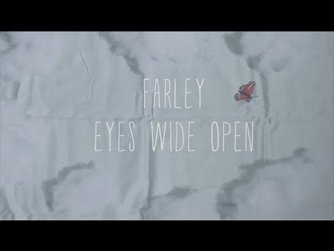 Farley - Eyes Wide Open (Official Video)