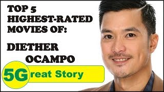 Top 5 Highest-Rated Movies of Diether Ocampo