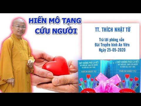 THÀY NHẬT TỪ TRẢ LỜI PHỎNG VẤN ĐÀI TRUYỀN HÌNH AN VIÊN 25-05-2020
