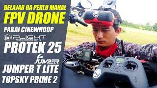 BELAJAR FPV DRONE PAKAI PAKET MURAH| IFLIGHT PROTEK 25 + JUMPER T LITE + TOPSKY PRIME 2