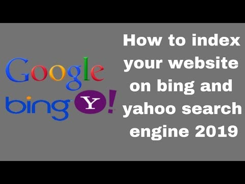 How to index your website on bing and yahoo search engine 2019