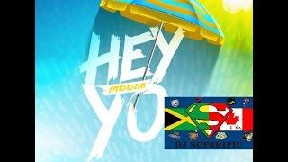 HEY YO RIDDIM MIX FT. AIDONIA, GOVANA & JAYDS (DJ SUPARIFIC)