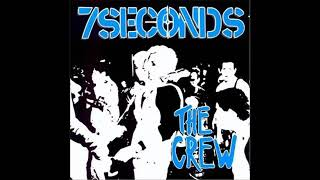 7 Seconds The Crew -  1984 FULL ALBUM