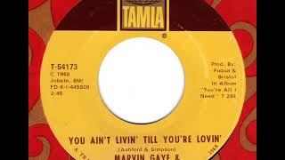 MARVIN GAYE & TAMMI TERRELL  You ain't livin' till you're lovin'