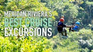 Top Mexican Riviera Excursion Tips
