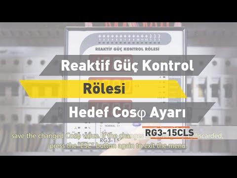RG3 - 15 CLS Reaktif Güç Kontrol Rölesi - Hedef CosØ Ayarı