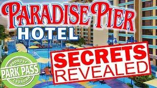 Paradise Pier Hotel Secrets Revealed