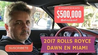 2017 Rolls Royce Dawn • Al Vázquez •