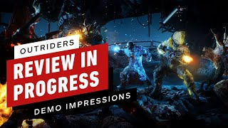 Outriders Review in Progress: Demo Impressions by IGN
