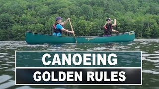 Golden Rules Of Canoeing   How To Stay Safe On The Water