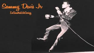 Sammy Davis Jr - Sit Down You're Rocking The Boat