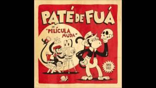 Paté de Fuá - Mi corazon (ft. Natalia Lafourcade)