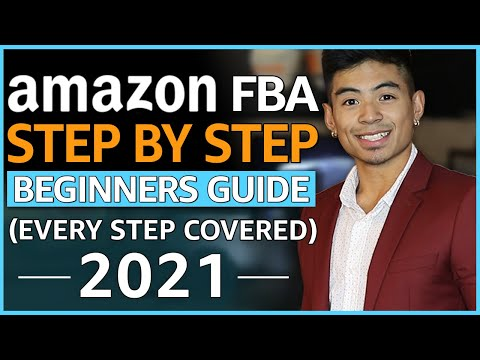 How To Sell On Amazon FBA For Beginners [NEW 2021 Step-By-Step Tutorial]