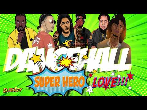 Dancehall Mix OCTOBER 2019 SUPER HERO LOVE Vybz KartelChronic LawAlkalineMavadoMasicka & More