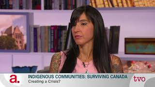Indigenous Communities: Surviving Canada