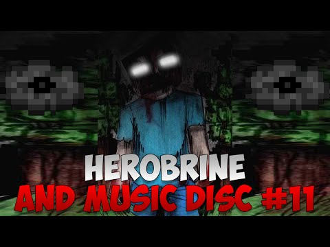 The Story Of Herobrine And Music Disc 11 | Evidence For Herobrine Mp3