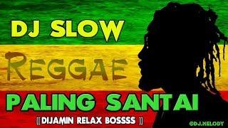 Gambar cover DJ SLOW REGGAE REMIX TERBARU 2018  ( COCOK BUAT SANTAI DIJAMIN RILEX )