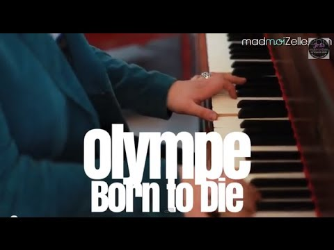 Olympe - Born To Die (Lana Del Rey) Piano-voix Mp3