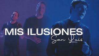 Mis Ilusiones - SanLuis (Video)