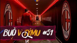 BUĎ V TÝMU #51 | Vítejte v Miláně!