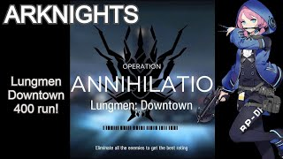 Blue Poison  - (Arknights) - Arknights Annihilation 3 Lungmen downtown 400 run with Exusiai, Blue Poison and Lappland!