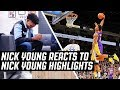 Nick Young Reacts To Nick Young Highlights | The Reel