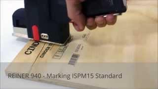 REINER 940 - Marking ISPM 15 Standard