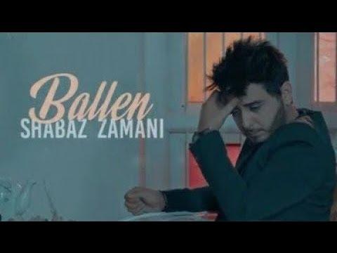 Shabaz Zamani - Ballen | شاباز زەمانی - بەڵێن