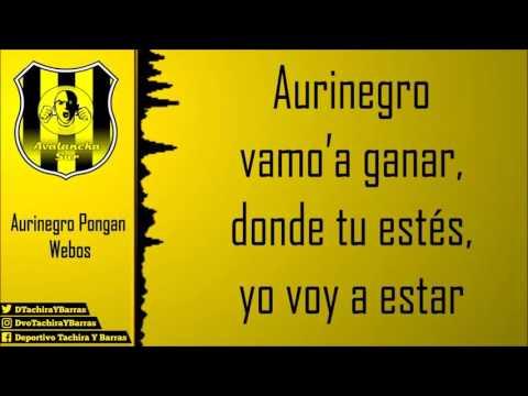 """Avalancha Sur - Intro (Aurinegro Pongan Webos) / Letra"" Barra: Avalancha Sur • Club: Deportivo Táchira • País: Venezuela"