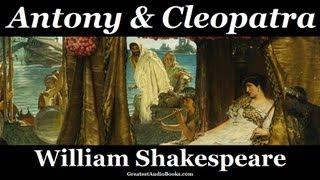 WILLIAM SHAKESPEARE ANTONY & CLEOPATRA  FULL AudioBook  Greatest Audio Books