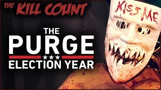 The Purge: Election Year (2016) KILL COUNT