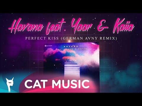 Havana & Yaar & Kaiia – Perfect kiss [Dj Mephisto & Dj Dr1ve Remix] Video