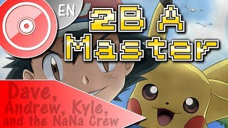 "POKEMON ""2BA Master"" - (ENGLISH Cover) | DAVE, ANDREW, KYLE & The NaNa Crew"