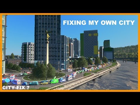 Fixing My Own City | Cities Skylines
