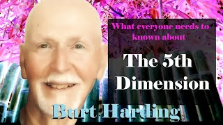 What everyone ought to know about the 5th Dimension (5D)!