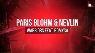 Paris Blohm & Nevlin feat. Romysa - Warriors