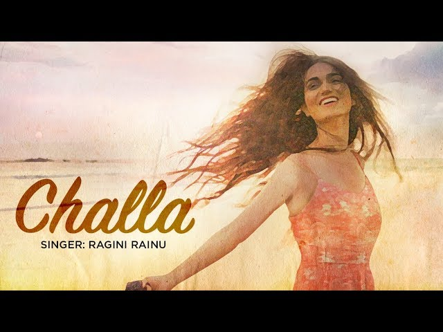 Challa Full Video Song HD | Ragini Rainu | Latest Punjabi Songs 2017
