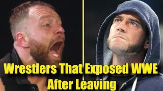 10 Wrestlers That EXPOSED WWE After LEAVING The Company!