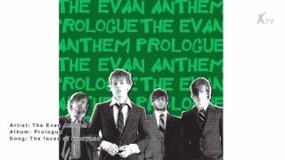 The Evan Anthem | the faces of everyone