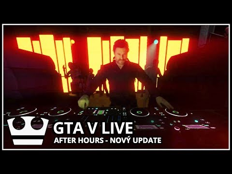 Jirka hraje - GTA V - Nový update - After Hours [ LIVE ]