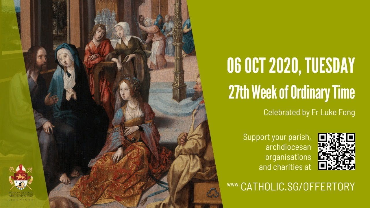 Catholic Daily Mass 6th October 2020 Tuesday Today Online , Catholic Daily Mass 6th October 2020 Tuesday Today Online – 27th Week of Ordinary Time