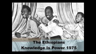 The Ethiopians - Knowledge Is Power - 1975