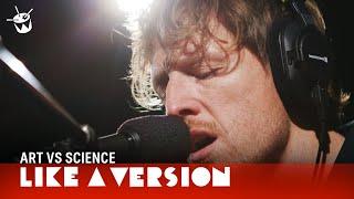 Art Vs Science - Tired of Pretending (live on triple j)