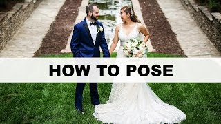 How To Pose A Bride And Groom On Their Wedding Day