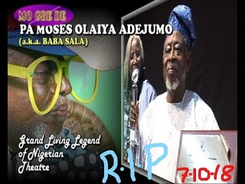 Pa Moses Olaiya Adejumo (a.k.a. Baba Sala)